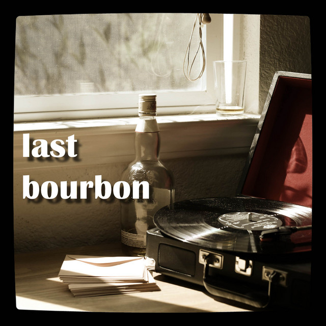 Last Bourbon