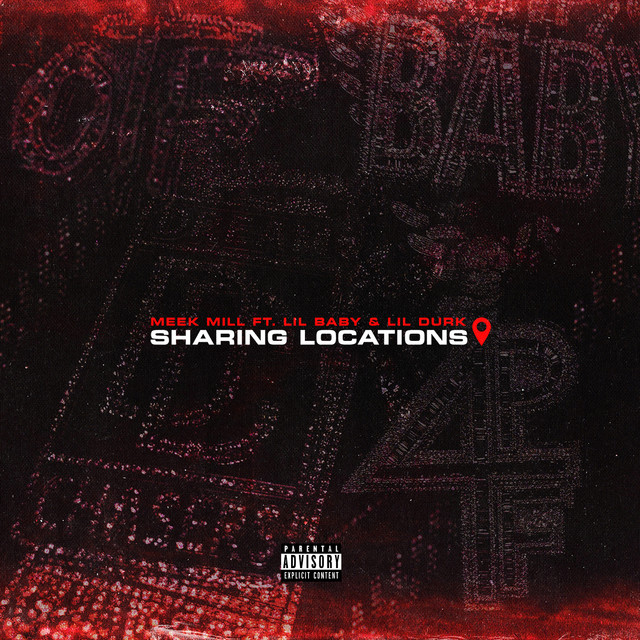 Sharing Locations (feat. Lil Baby & Lil Durk) - Single by Meek Mill | Spotify