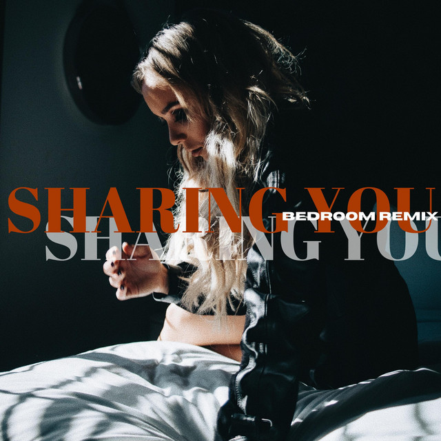 Sharing You (Bedroom Remix)