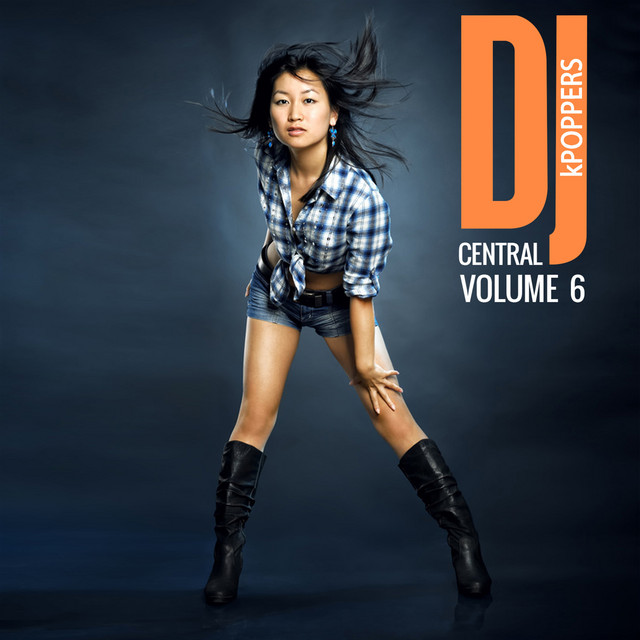 DJ Central Vol, 6: kPOPPERS