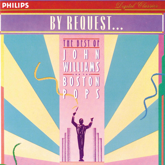 By Request...John Williams & The Boston Pops - Album by Williams, Boston  Pops Orchestra, John Williams   Spotify