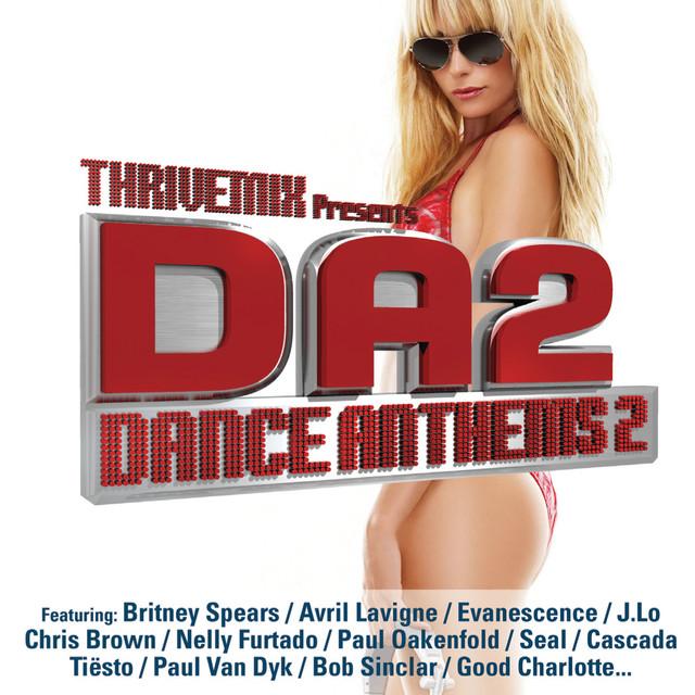 ThriveMix Presents: DanceAnthems 2