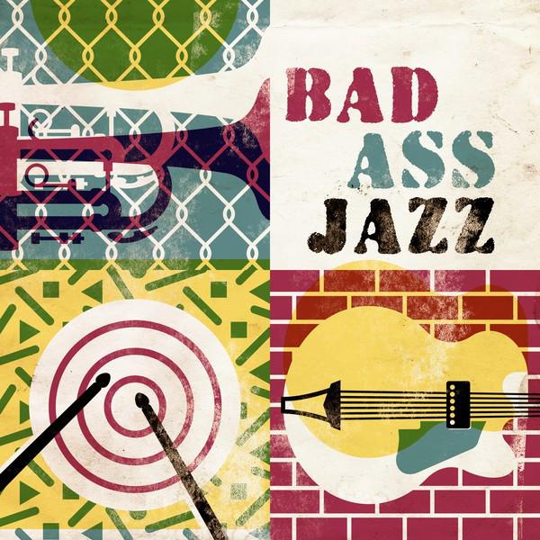 Bad Ass Jazz