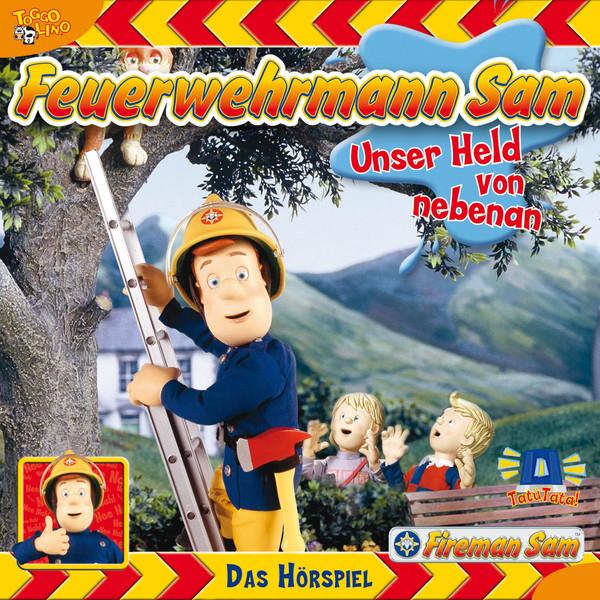 Feuerwehrmann Sam - Unser Held von Nebenan