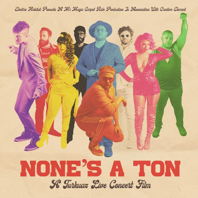 None's A Ton: A Turkuaz Live Concert Film Soundtrack