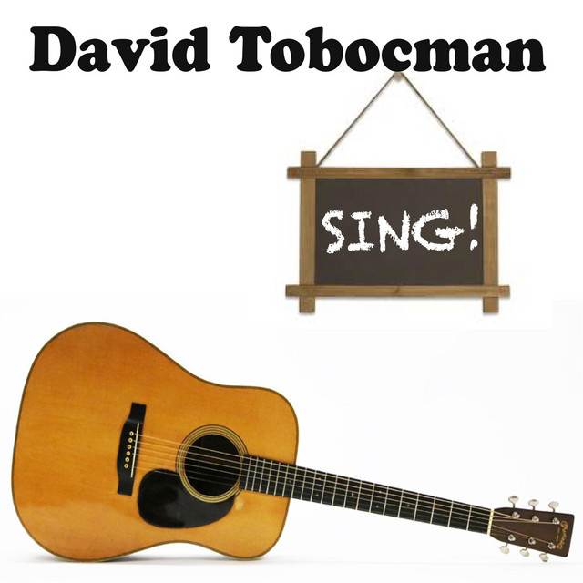 Sing! by David Tobocman