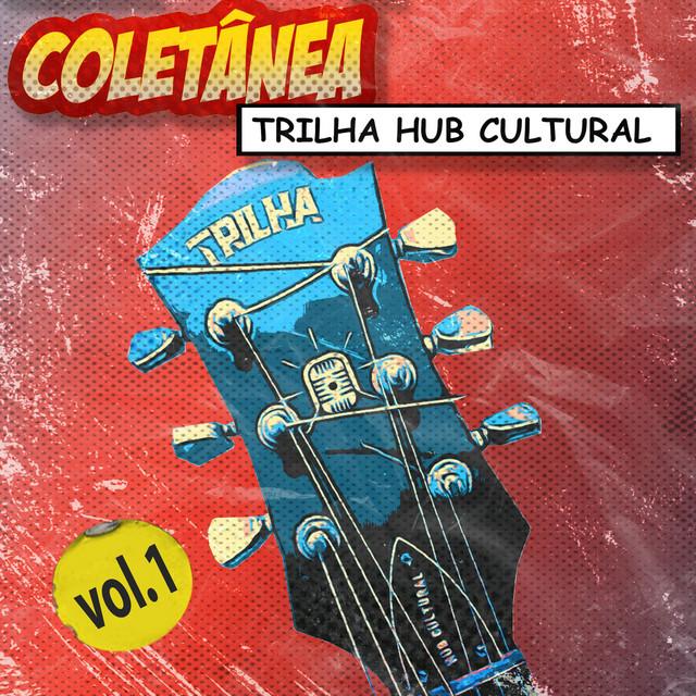Trilha Hub Cultural Vol. 1