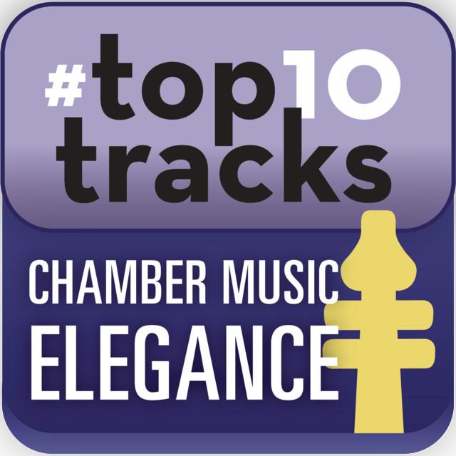 #top10tracks - Chamber Music Elegance