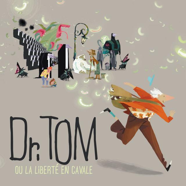 Dr. Tom Ou La Liberté En Cavale