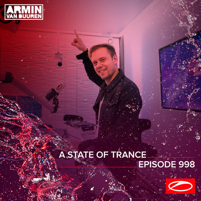 ASOT 998 - A State Of Trance Episode 998 (Including A State Of Trance Classics - Mix 019: Sneijder)