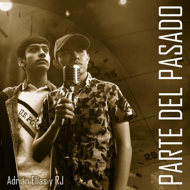 Parte Del Pasado (with. RJ)