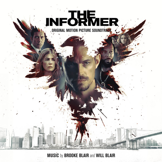 The Informer (Original Motion Picture Soundtrack) - Official Soundtrack