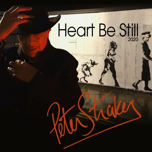 Heart Be Still