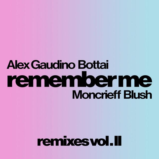 Remember Me ( Remixes Vol. 2 )