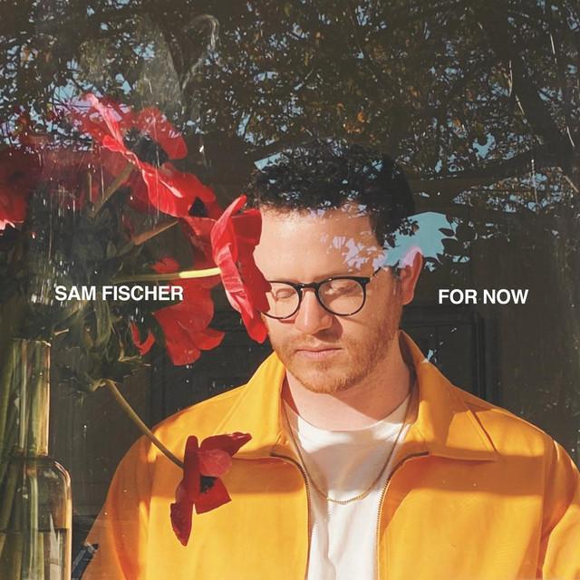 Sam Fischer - For Now