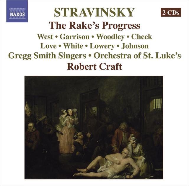 Stravinsky, I.: Rake's Progress (The) [Opera]