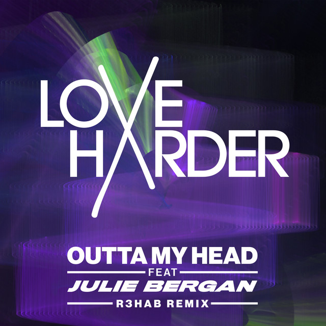 Outta My Head (R3HAB Remix)