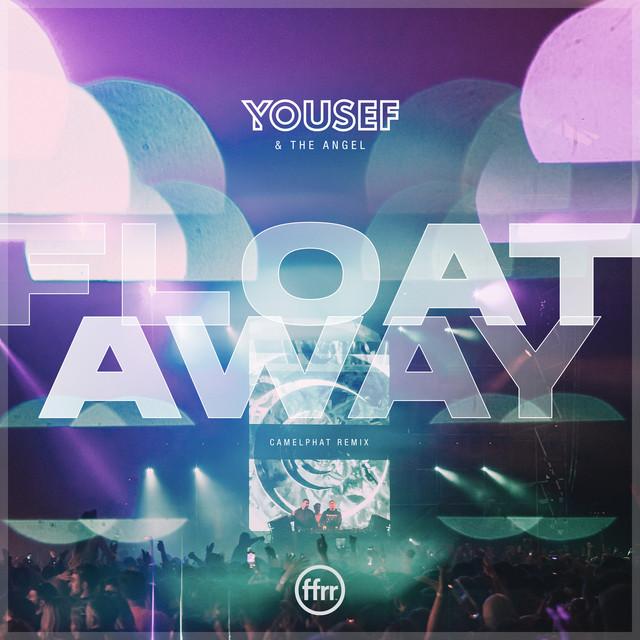 Float Away - CamelPhat Remix