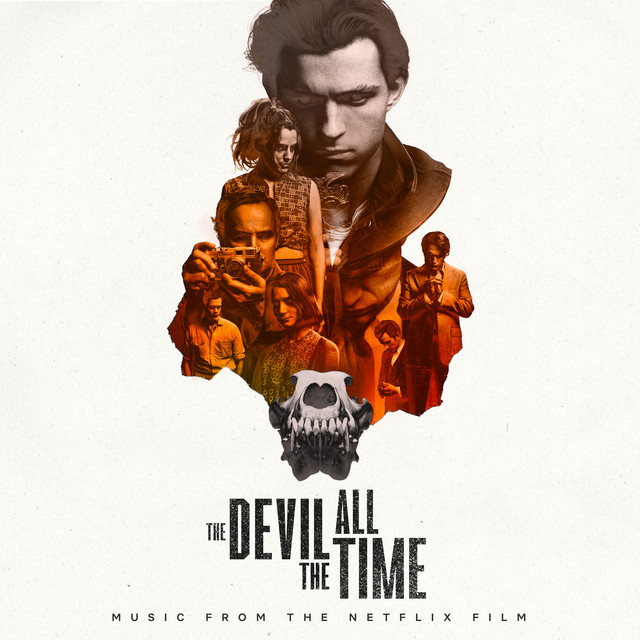 The Devil All The Time (Music From The Netflix Film) - Official Soundtrack