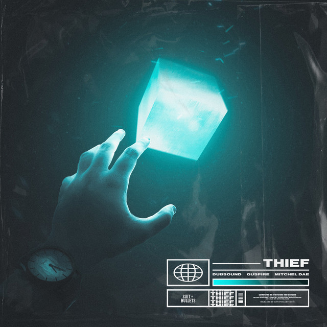 Dubsound & Guspire - Thief (feat. Mitchel Dae) Image