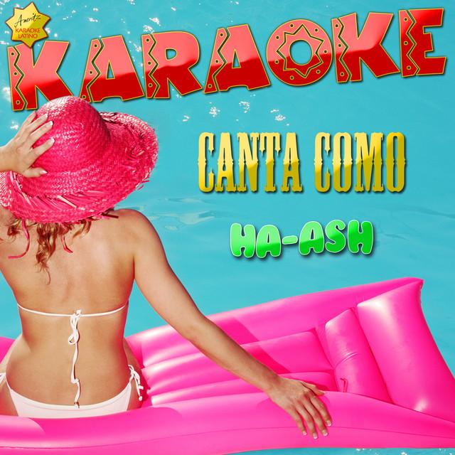 Amor A Medias Popularizado Por Ha Ash Karaoke Version Song By Ameritz Karaoke Latino Spotify