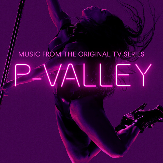 P-Valley: Season 1 (Music From the Original TV Series)