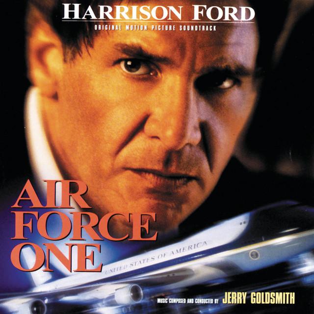 Air Force One (Original Motion Picture Soundtrack) - Official Soundtrack