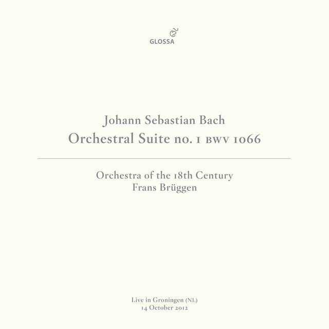 J.S. Bach: Orchestral Suite No. 1 in C Major, BWV 1066 (Live in Groningen, 10/14/2012)