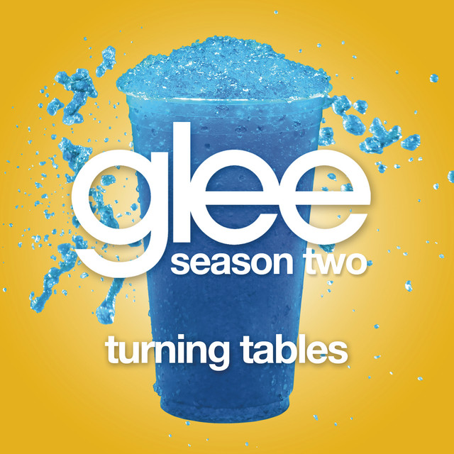 Turning Tables (Glee Cast Version) (feat. Gwyneth Paltrow)