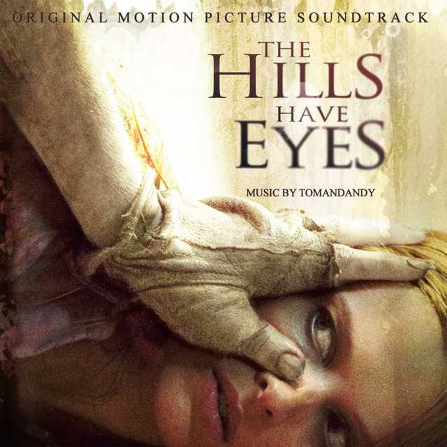 The Hills Have Eyes (Original Motion Picture Soundtrack) - Official Soundtrack