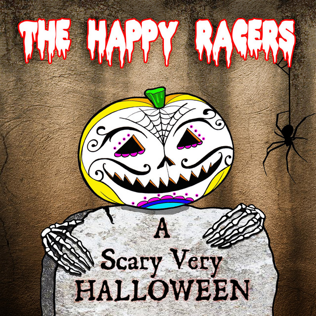 A Scary Very Halloween by The Happy Racers