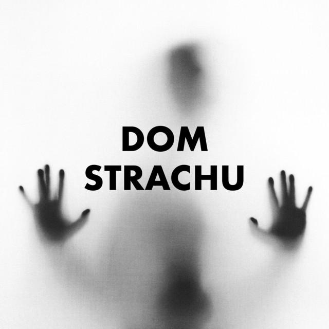 DOM STRACHU - hity mrożące krew w żyłach
