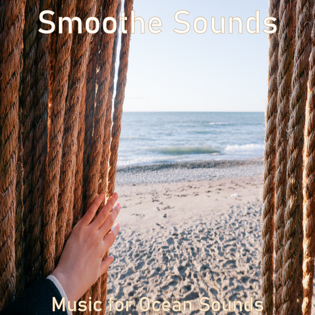 Album cover for Music for Ocean Sounds by Smoothe Sounds