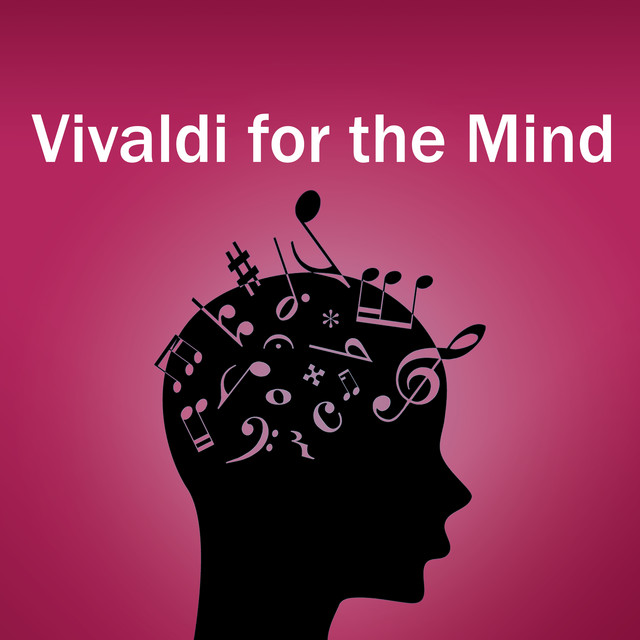 Vivaldi for the Mind