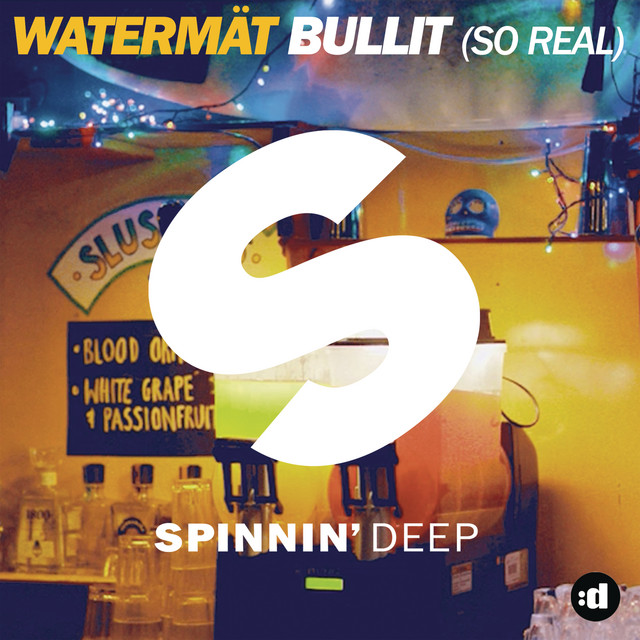Watermät - Bullit (So Real)