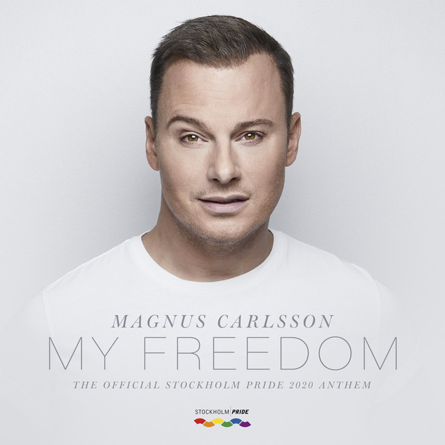 My Freedom (The Official Stockholm Pride 2020 Anthem)