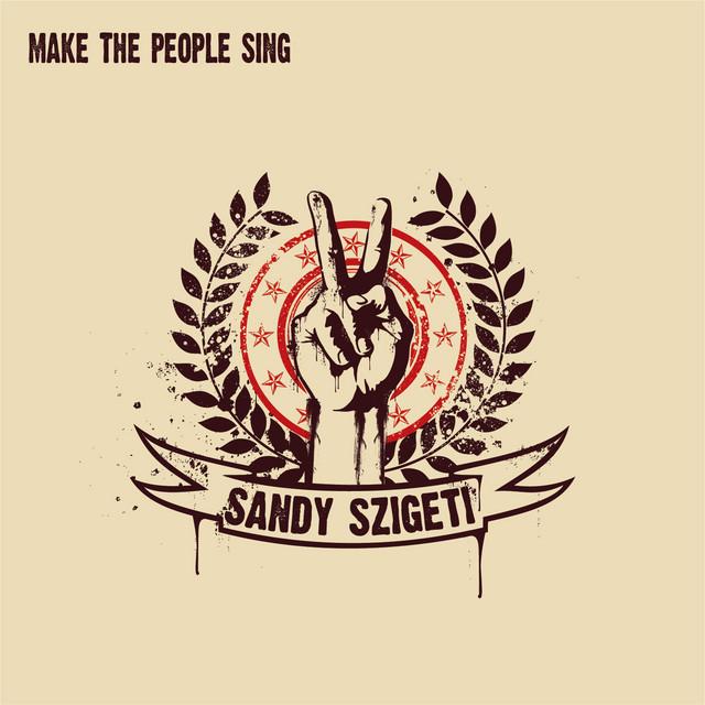 Make the People Sing