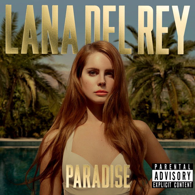 Paradise - Album by Lana Del Rey | Spotify