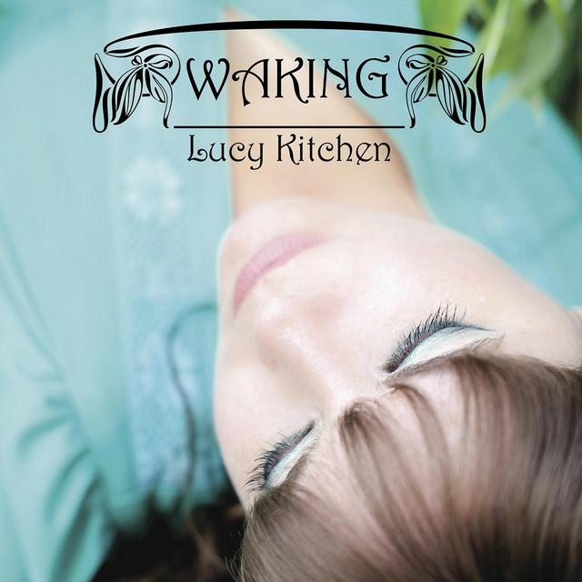 Blue Eyes, a song by Lucy Kitchen on