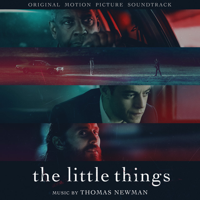 The Little Things (Original Motion Picture Soundtrack) - Official Soundtrack