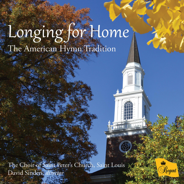 Longing for Home: The American Hymn Tradition