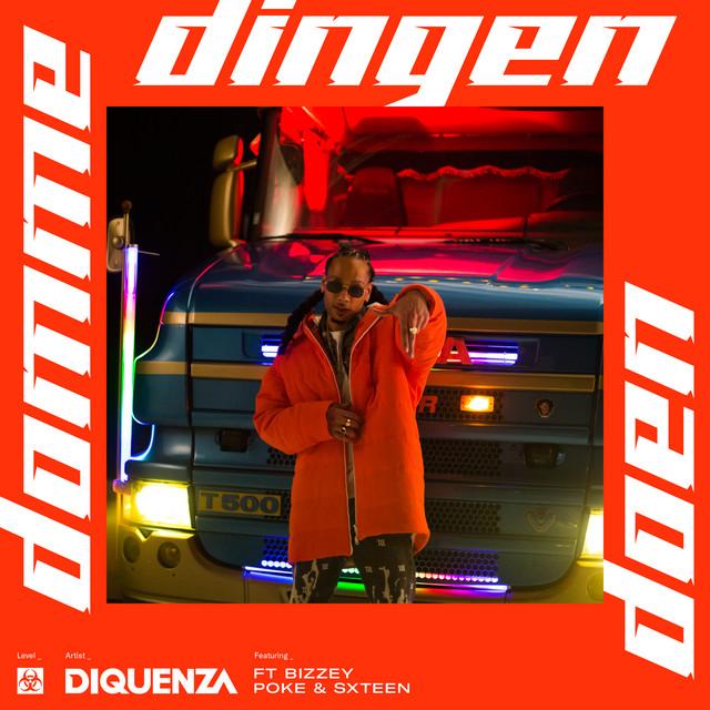 Diquenza & Bizzey & SXTEEN & Poke - Domme Dingen Doen