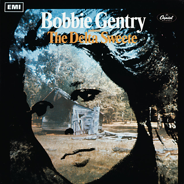 Bobbie Gentry  The Delta Sweete :Replay