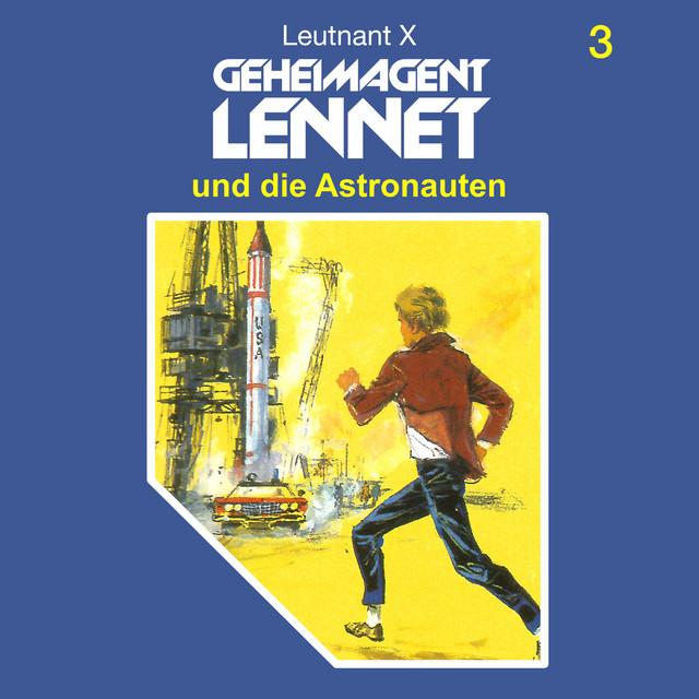 Folge 3: Geheimagent Lennet und die Astronauten Cover
