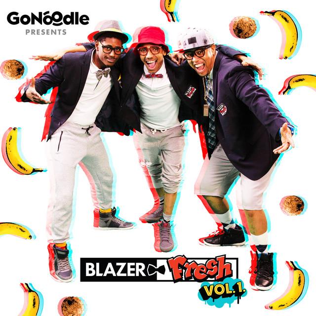 GoNoodle Presents Blazer Fresh, Vol. 1