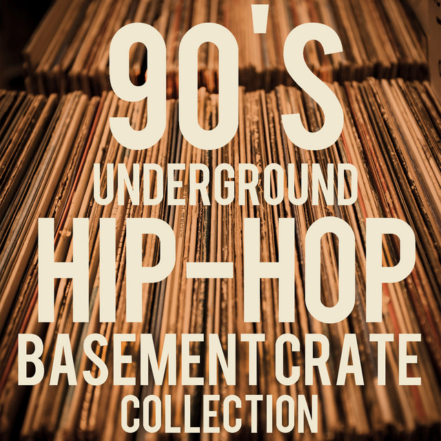 90's Underground Hip-Hop Basement Crate Collection: The