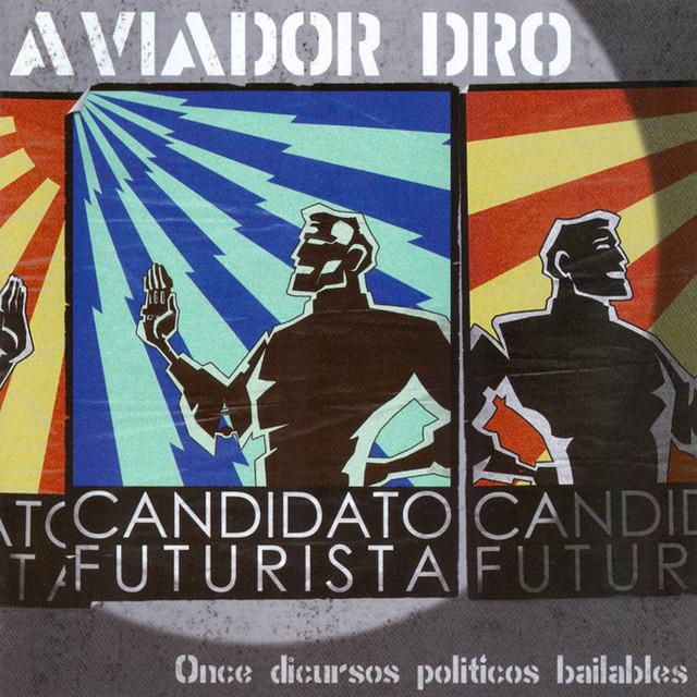 Candidato Futurista: Once Discusos Politicos Bailables