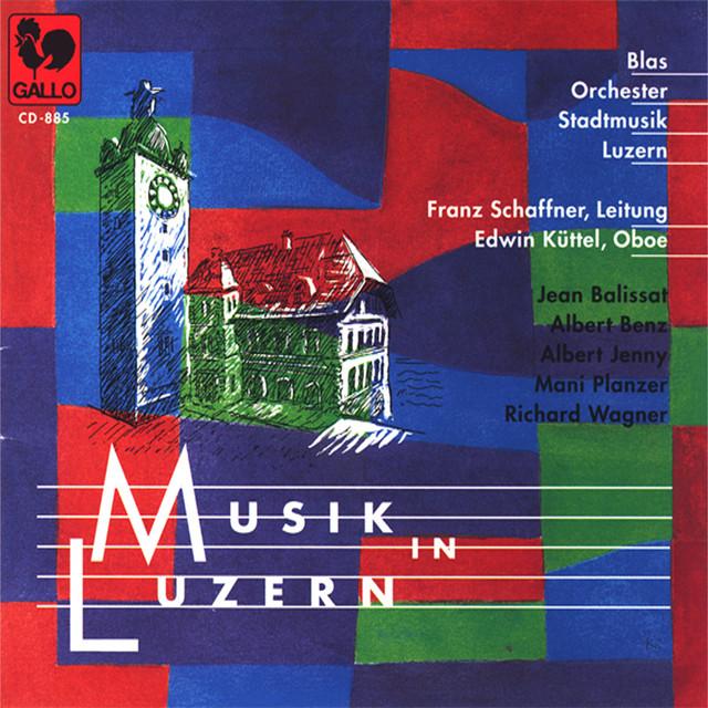 Musik in Luzern vol. 5: Blasorchester Stadtmusik Luzern