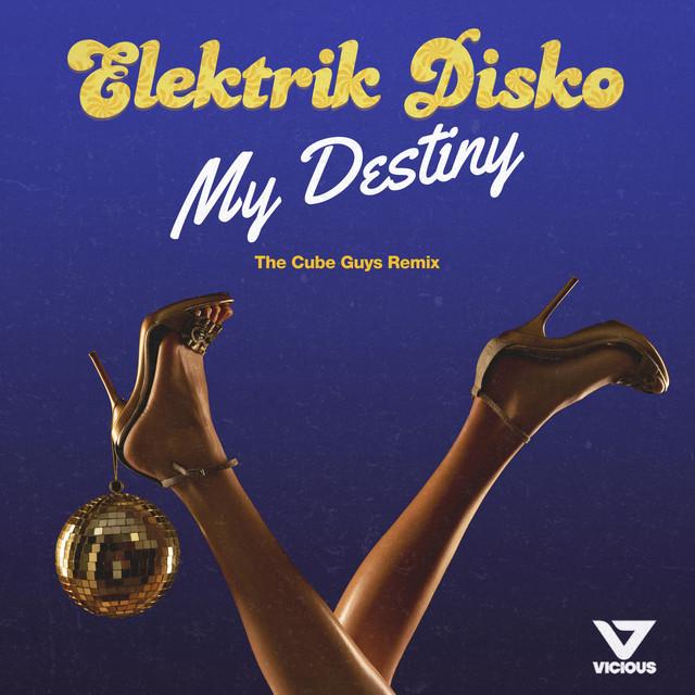 My Destiny - The Cube Guys Remix