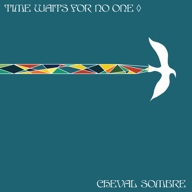 Cheval Sombre  Time Waits For No One :Replay